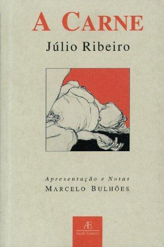 A Carne, livro de Júlio Ribeiro