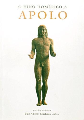 O Hino Homérico a Apolo, livro de Luiz Alberto Machado Cabral