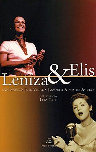 Leniza e Elis, livro de Ariovaldo José Vidal, Joaquim Alves de Aguiar