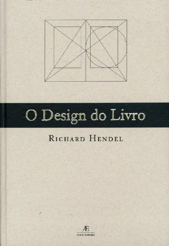 O Design do Livro, livro de Richard Hendel