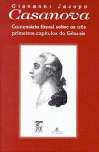 Comentário Literal sobre os Três Primeiros Capítulos do Gênesis, livro de Giovanni Jacopo Casanova