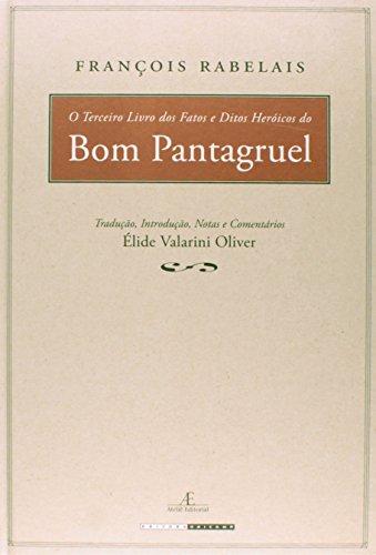 O Terceiro Livro dos Fatos e Ditos Heróicos do Bom Pantagruel, livro de François Rabelais