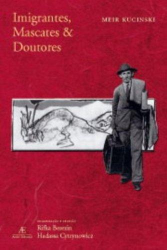 Imigrantes, Mascates e Doutores, livro de Meir Kucinski