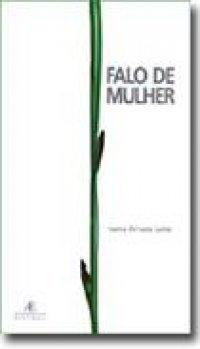 Falo de Mulher, livro de Ivana Arruda
