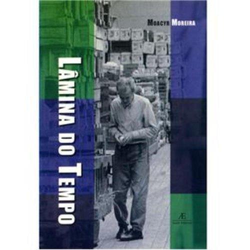 Lâmina do Tempo, livro de Moacyr Godoy Moreira