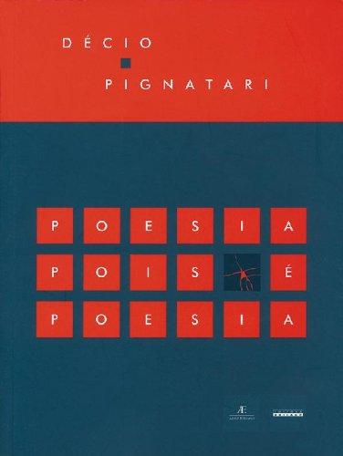 Poesia Pois É Poesia, livro de Décio Pignatari