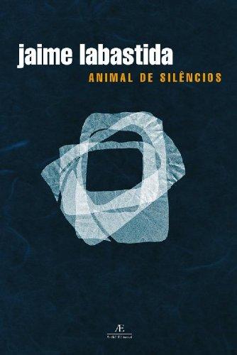 Animal de silêncios, livro de Jaime Labastida
