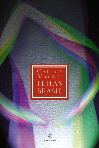 Ilhas Brasil, livro de Carlos Vogt