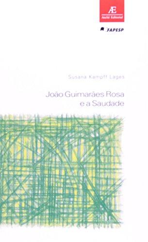 João Guimarães Rosa e a Saudade, livro de Susana Lages