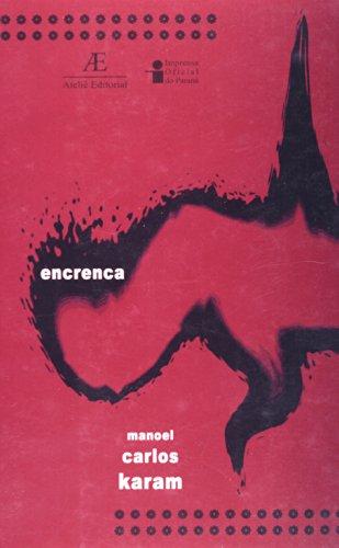Encrenca, livro de Manoel Carlos Karam