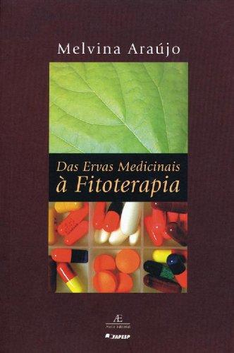 Das Ervas Medicinais à Fitoterapia, livro de Melvina Araújo
