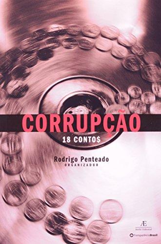 Corrupção (18 Contos), livro de Rodrigo Penteado (org.)