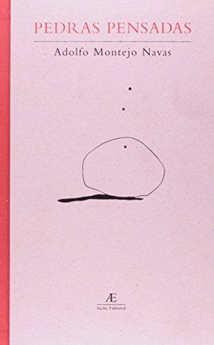 Pedras Pensadas, livro de Adolfo Montejo Navas
