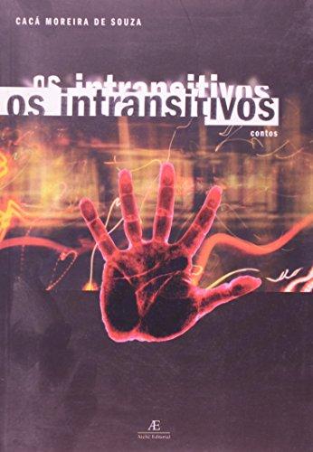 Os Intransitivos, livro de Cacá Moreira de Souza