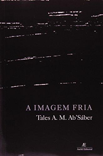 A Imagem Fria, livro de Tales Ab