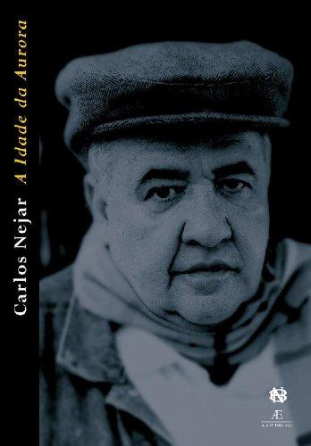 A Idade da Aurora, livro de Carlos Nejar