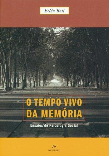 O Tempo Vivo da Memória, livro de Ecléa Bosi