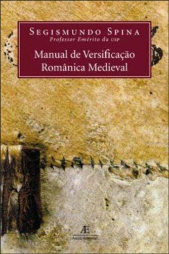 Manual de Versificação Românica Medieval, livro de Segismundo Spina