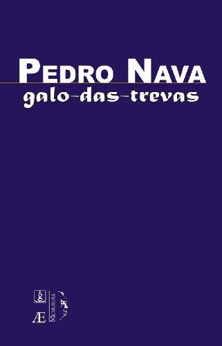 Galo-das-Trevas, livro de Pedro Nava