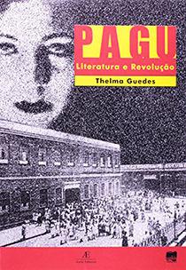 Pagu - Literatura e Revolução, livro de Thelma Guedes