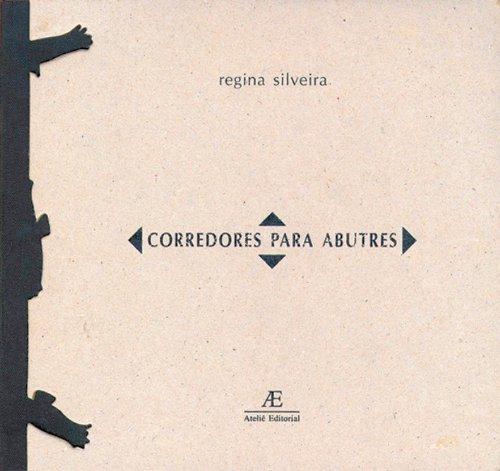 Corredores para Abutres, livro de Regina Silveira