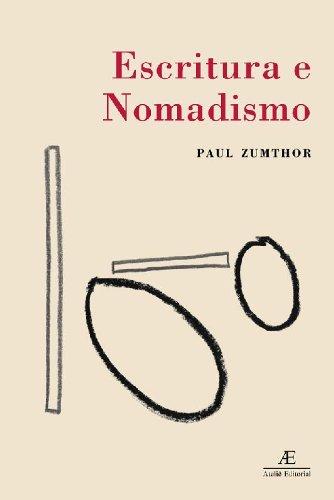 Escritura e Nomadismo, livro de Paul Zumthor
