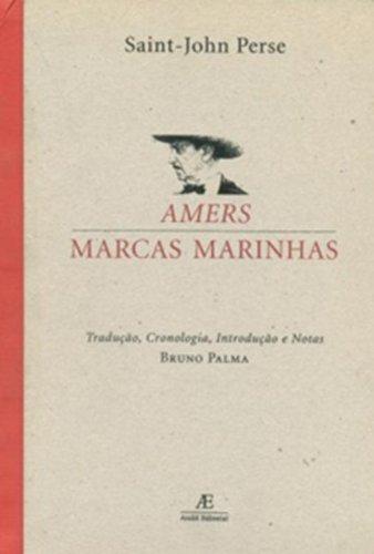Amers / Marcas Marinhas, livro de Saint-John Perse