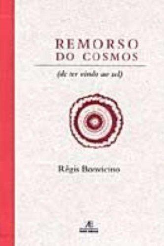 Remorso do Cosmos, livro de Régis Bonvicino