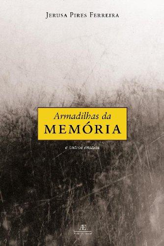 Armadilhas da Memória e Outros Ensaios, livro de Jerusa Pires Ferreira
