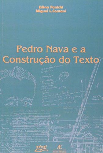 Pedro Nava e a Construção do Texto, livro de Edina Panichi, Miguel Luiz Contani