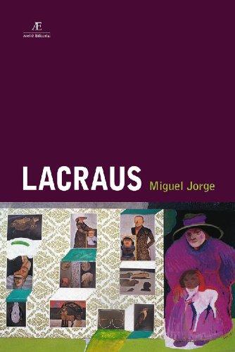 Lacraus, livro de Miguel Jorge