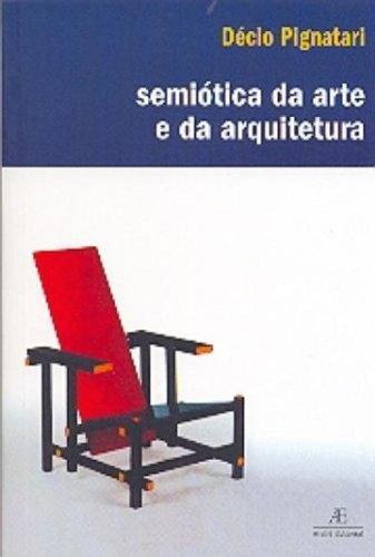 Semiótica da Arte e da Arquitetura, livro de Décio Pignatari