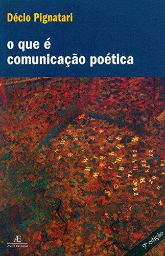 O Que é Comunicação Poética, livro de Décio Pignatari