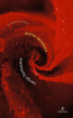 Diana Caçadora e Tango Fantasma, livro de Márcia Denser