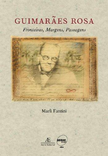 Guimarães Rosa – Fronteiras, Margens, Passagens, livro de Marli Fantini