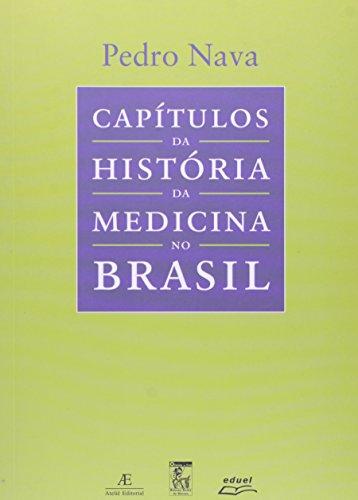 Capítulos da História da Medicina no Brasil, livro de Pedro Nava