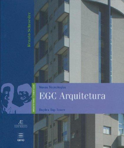 Novas Tecnologias – EGC Arquitetura, livro de Renato Schroeder