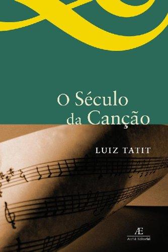 O Século da Canção, livro de Luiz Tatit