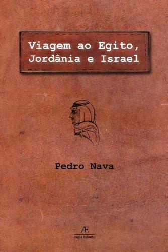Viagem ao Egito, Jordânia e Israel, livro de Pedro Nava