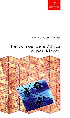 Percursos pela África e por Macau, livro de Benilde Justo Camiato