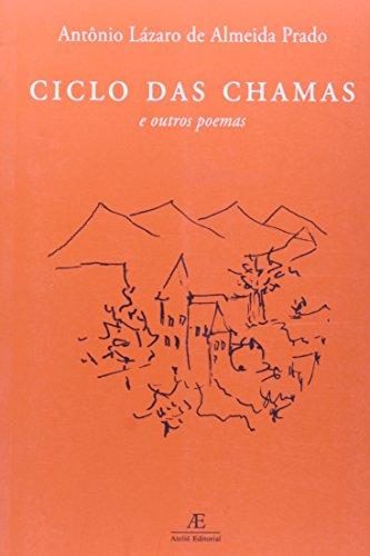 Ciclo das Chamas, livro de Antônio Lázaro de Almeida Prado