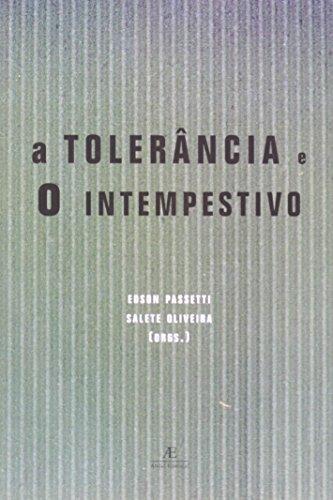 A Tolerância e o Intempestivo, livro de Edson Passetti (Org.)