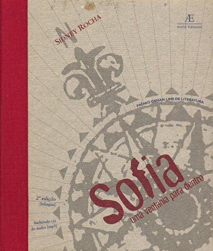 Sofia - Uma Ventania para Dentro / Sofia - Una Brisa para Dentro, livro de Sidney Rocha