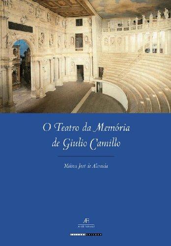 O Teatro da Memória de Giulio Camillo, livro de Milton José de Almeida