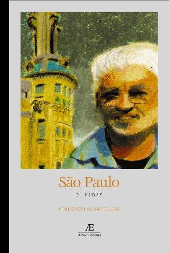 São Paulo: Vidas, livro de Vincenzo Scarpellini
