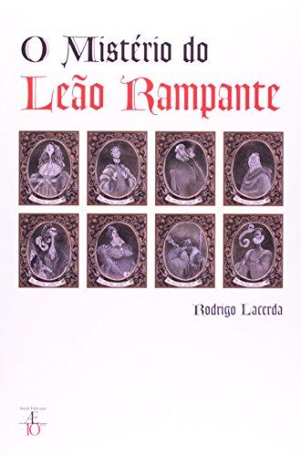 O Mistério do Leão Rampante, livro de Rodrigo Lacerda