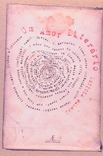 Um Amor Literário, livro de Letícia Malard