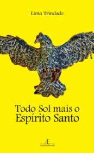 Todo Sol Mais o Espírito Santo, livro de Lima Trindade