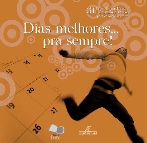 Dias Melhores... Pra Sempre!, livro de Fernando Pessoa