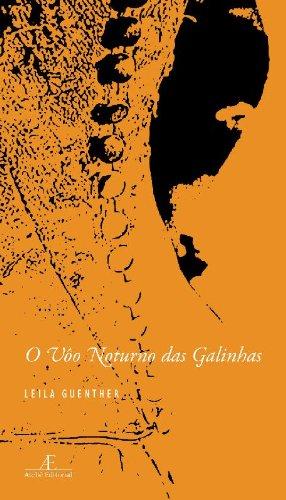 O Vôo Noturno das Galinhas, livro de Leila Guenther